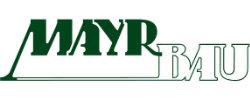MAYR BAU GmbH
